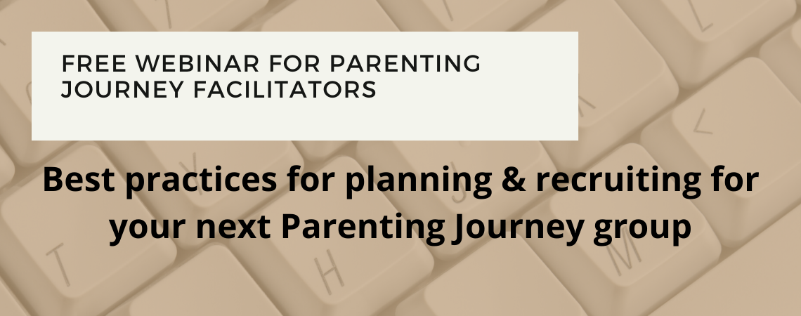 Best practices for planning & recruiting for your next Parenting Journey group