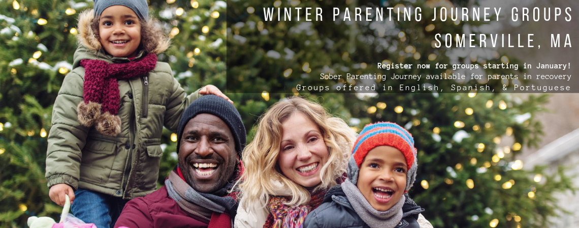 Image of two adults and two children in front of a festively decorated tree. Text: Winter Parenting Jounrey Groups in Somerville, MA. Register now for groups starting in January! Sober Parenting available for parents in recovery. Groups offered in English, Spanish, & Portuguese